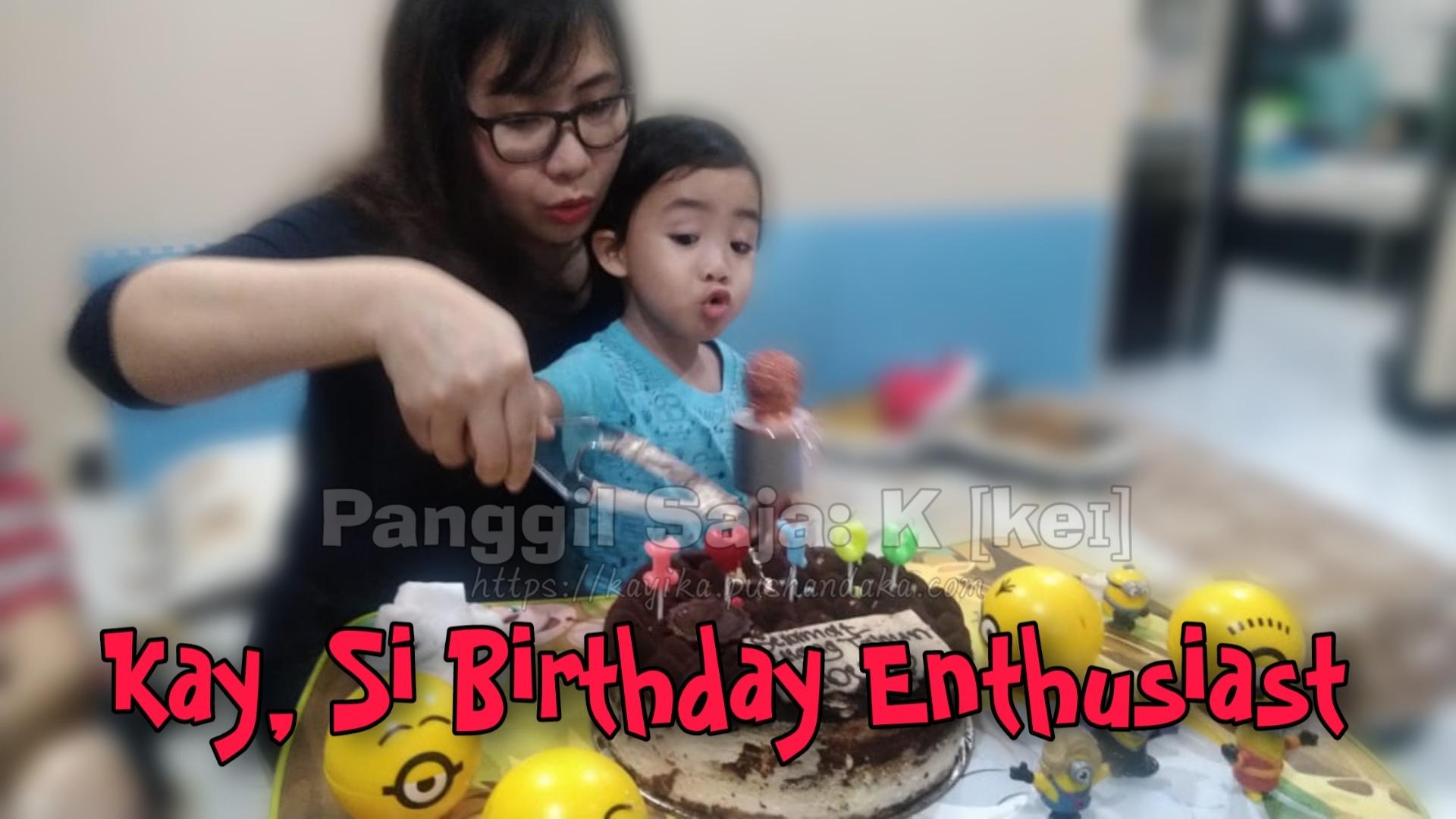 Gaya K merayakan ulang tahun